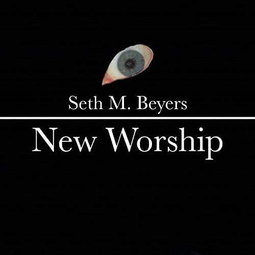 Seth M. Beyers