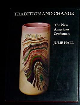 Tradition and change: The new American craftsman 0525221956 Book Cover
