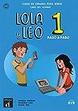 Lola y Leo, paso a paso 1. libro del alumno + Audio-mp3: Curso de español para niños. (Schülerbuch)