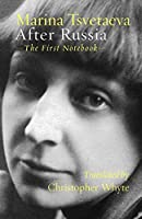After Russia: (The First Notebook)