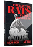 The Day the Rats Vetoed Congress