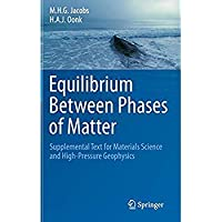 Equilibrium Between Phases of Matter: Supplemental Text for Materials Science and High-Pressure Geophysics【洋書】 [並行輸入品]