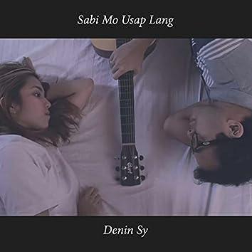 Sabi Mo Usap Lang