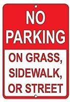 アルミメタルノベルティサイン、芝生の歩道または路上駐車禁止標識に駐車禁止、ティンサインアートアイアンペインティングメタルプラークヴィンテージ壁の装飾ポスターハウスカフェレストランバー