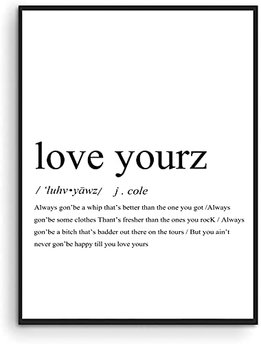 J Cole Poster Love Yourz Wall Art Hip Hop Poster Rap Quotes Room Aesthetic Canvas Poster Art Wall Painting Canvas Posters Modern Decor J Cole Rap Quotes Definition Wall Art 40x60cm(16x24inch)No frame