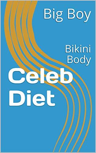 Celeb Diet: Bikini Body (English Edition)