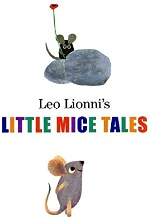 Leo Lionnis Little Mice Tales Boxed Set (Frederick, Matthews Dream, Geraldine the Music Mouse, Tillie and the Wall) by Lionni, Leo (2003) Hardcover