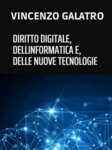 Diritto digitale, dell'informatica e delle nuove tecnologie