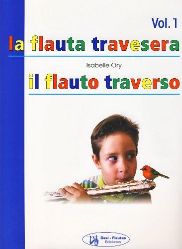 ORY - La Flauta Travesera (Metodo) Vol.1 para Flauta (Español Italiano)