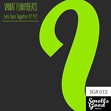 Lets Dance Together EP Pt.2