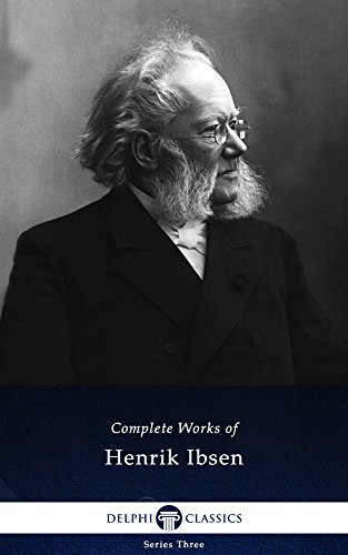 Delphi Complete Works Of Henrik Ibsen Illustrated Ebook Ibsen Henrik Amazon In Kindle Store