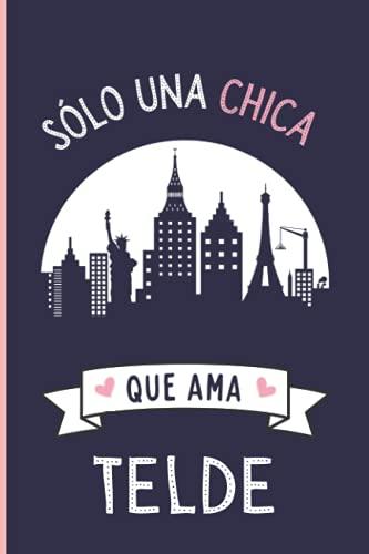 Solo una chica que ama Telde: Diario Personal Para tomando n