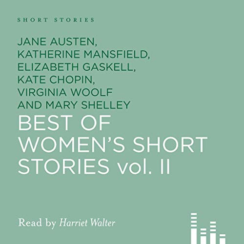 Best of Women's Short Stories, Volume 2                   Autor:                                                                                                                                 Elizabeth Gaskell,                                                                                        Mary Shelley,                                                                                        Virginia Woolf                               Sprecher:                                                                                                                                 Harriet Walter                      Spieldauer: 5 Std. und 1 Min.     1 Bewertung     Gesamt 5,0