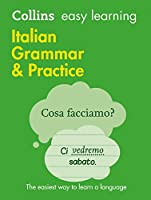 Collins Easy Learning Italian - Easy Learning Italian Grammar and Practice