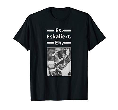Es Eskaliert Eh Tshirt Koala mit Bier lustiges Geschenk T-Shirt