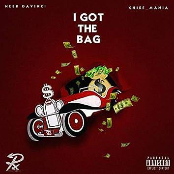I Got the Bag (feat. Chief Mania)