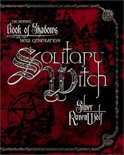 Solitary Witch (Paperback)--by Silver Ravenwolf [2003 Edition]