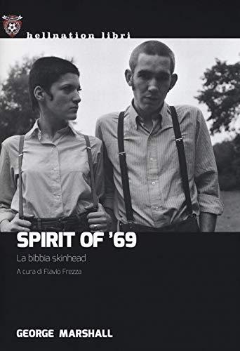 Spirit of '69. La bibbia skinhead (Hellnation Libri)