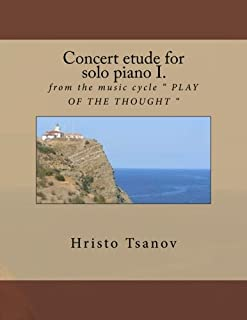 Concert Etude for Solo Piano I: From the Music Cycle Play of the Thought