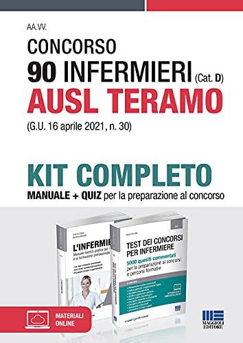 Concorso 90 Infermieri (Cat. D) AUSL Teramo (G.U. 16 aprile 2021, n. 30). Kit completo. Manuale + quiz. Con materiali online
