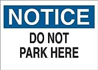 安全標識-ここに駐車しないでください。インチ金属錫サインUV保護および耐候性、通知警告サイン