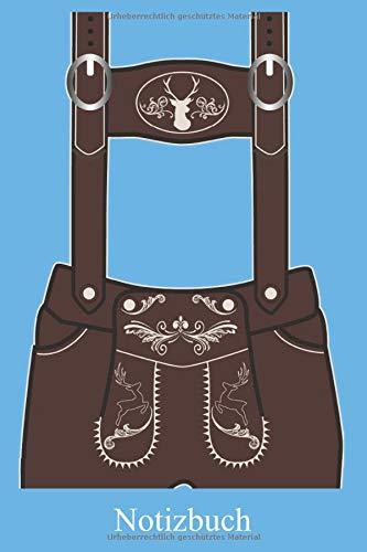 Notizbuch: Oktoberfest 2020 Lederhose Notizheft, Schreibheft, Tagebuch (Taschenbuch ca. DIN A 5 Format Liniert) von JOHN ROMEO: Bayerische Trachten ... für Frauen, Männer, Kinder – Von JOHN ROMEO