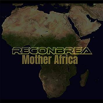 Mother Africa Reconbrea