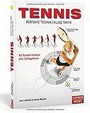 Tennis ? Perfekte Technik, kluge Taktik: Mit Rundum-Analyse aller Schlagphasen - Littleford