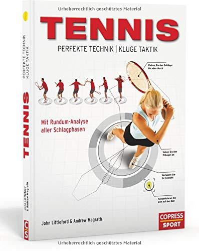 Tennis - Perfekte Technik, kluge...