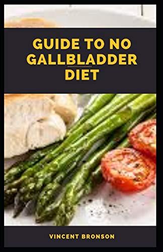 Guide to No Gallbladder Diet