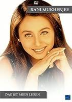 Rani Mukherjee - Das ist mein Leben