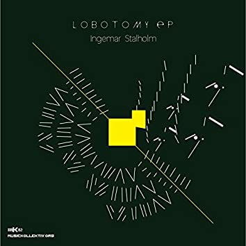 MK62 Ingemar Stalholm - Lobotomy EP