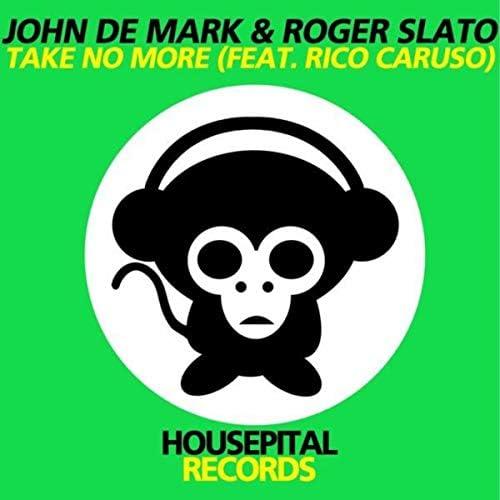 John De Mark, Roger Slato & Rico Caruso
