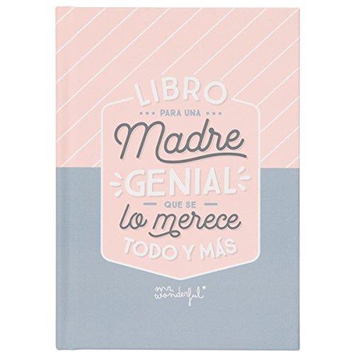 """Mr. Wonderful WOA08456ES - Libro con mensaje """"Para una madre genial que se lo merece todo y más"""""""