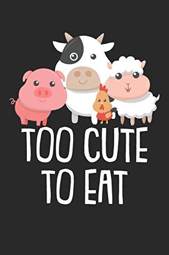 Kochbuch zum ausfüllen: für vegane und vegetarische Rezepte, dein persönliches Nachschlagewerk mit deinen eigenen Rezepten; Motiv: Too cute to eat