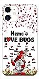 Mema's Love Bugs Gnomes Personalized Phone Case, Custom Mema with Grandkids Name Bugs Phone case, Mothers Day, Grandparent Day, Birthday Gift for Grandma, Mom, Nana, Mawmaw, Grandmother