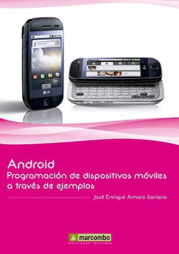 Android: Programación de dispositivos móviles a través de ejemplos ...