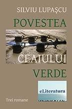 Povestea ceaiului verde: Trei romane