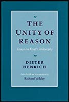 The Unity of Reason: Essays on Kant's Philosophy