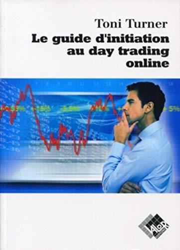 Le guide d'initiation au daytrading online