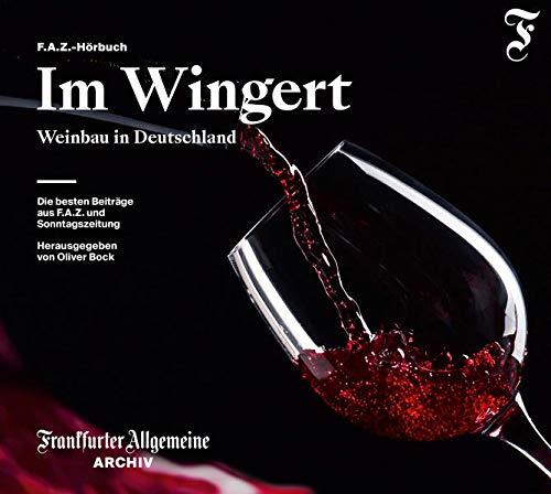 Im Wingert: Weinbau in Deutschland
