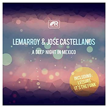 A Deep Night in Mexico