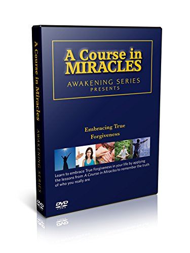 A Course in Miracles Awakening Series: Embracing True Forgiveness