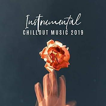 Instrumental Chillout Music 2019 (non-vocal)