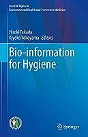 Bio-information for Hygiene (Current Topics in Environmental Health and Preventive Medicine)