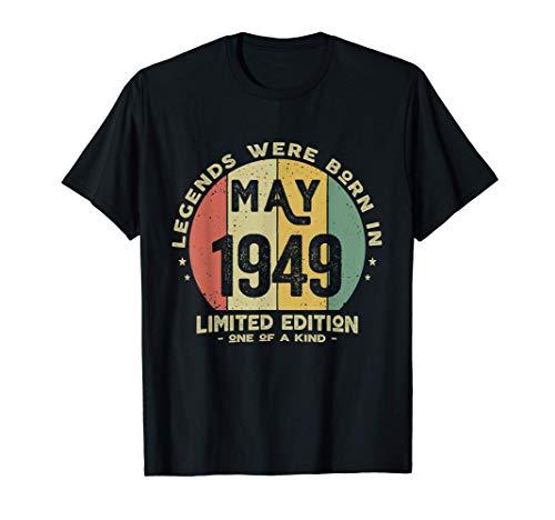 72 Anni Compleanno - Le Leggende Sono Nate nel Maggio 1949 Maglietta