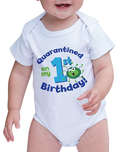 7 ate 9 Apparel Quarantined On My 1st Birthday White Onepiece 6-12 Months