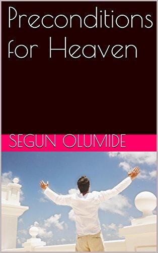 Preconditions for Heaven (English Edition)