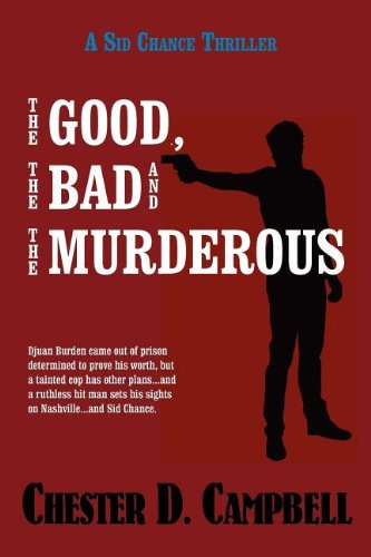 Book: The Good, The Bad and The Murderous by Chester D. Campbell