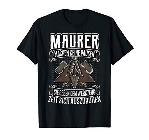 Maurer Motiv lustig mit Zunftzeichen und Spruch T-Shirt